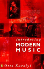 Introducing modern music - Ottó Károlyi (ISBN 9780140131147)