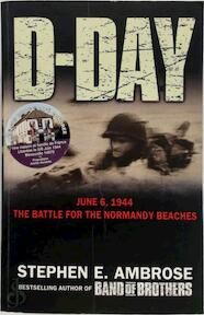 D-Day June 6, 1944 - Stephen E. Ambrose (ISBN 9780743449748)