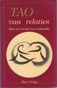 Tao van relaties - Ray Grigg (ISBN 9789070104948)