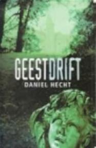 Geestdrift - Daniel Hecht (ISBN 9789024508921)