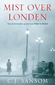Mist over Londen - C.J. Sansom (ISBN 9789026134548)
