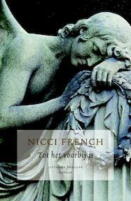 Tot het voorbij is - Nicci French (ISBN 9789041413512)