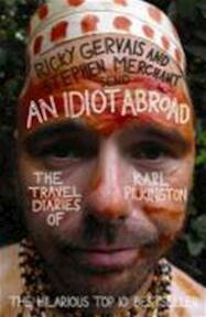 Idiot Abroad: The Travel Diaries of Karl Pilkington - Karl Pilkington (ISBN 9781847679277)
