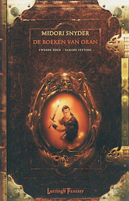 De boeken van Oran. Tweede boek: Sadars Vesting - Midori Snyder (ISBN 9789024507573)