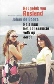 Het geluk van Rusland - Johan de Boose (ISBN 9789085420903)