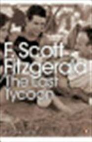The last tycoon - F. Fitzgerald (ISBN 9780141185637)