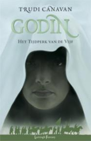 Tijdperk van de Vijf / 3 Godin - T. Canavan (ISBN 9789024531219)