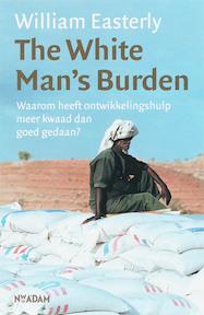 The White Man's Burden - William Easterly (ISBN 9789046803011)