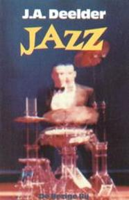 Jazz - J. A. Deelder (ISBN 9789023432456)