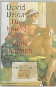 De kracht van echte mannen - D. Deida (ISBN 9789069636030)