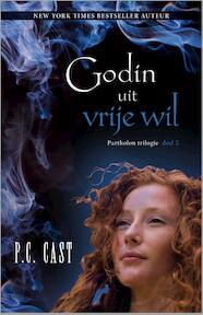 Godin uit vrije wil - P.C. Cast (ISBN 9789034711502)
