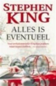 Alles is eventueel - Stephen King (ISBN 9789024539246)
