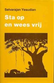 Sta op en wees vrij - Selvarajan Yesudian, Chris Dokter (ISBN 9789020240771)