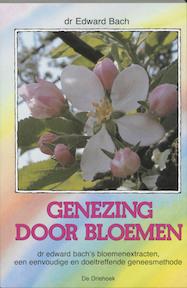 Genezing door bloemen - E. Bach (ISBN 9789060303238)