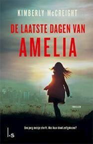 De laatste dagen van Amelia - Kimberly Mccreight (ISBN 9789021808963)
