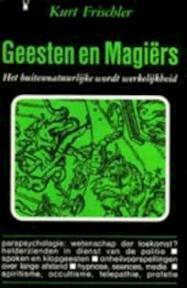 Geesten en magiërs - Kurt Frischler (ISBN 9789024501441)