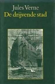 De drijvende stad - Jules Verne, P. Perat, Pieter Verhulst (ISBN 9789062135622)