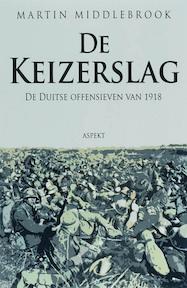 De Keizerslag - Martin Middlebrook (ISBN 9789059114302)