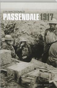 Passendale 1917 - Lyn Macdonald (ISBN 9789076341774)