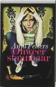Onweerstaanbaar - A. Feliers (ISBN 9789022323069)