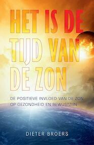 Het is de tijd van de zon - Dieter Broers (ISBN 9789020210507)