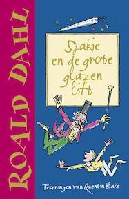 Sjakie en de grote glazen lift - Roald Dahl (ISBN 9789026136269)