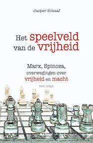 Het speelveld van de vrijheid - Jasper Schaaf (ISBN 9789460361937)
