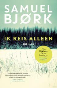Ik reis alleen - Samuel Bjørk (ISBN 9789024565559)