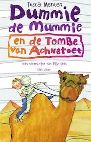 Dummie de mummie en de tombe van Achnetoet - Tosca Menten (ISBN 9789047512479)