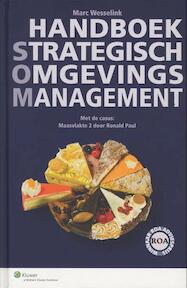 Handboek Strategisch OmgevingsManagement - Ronald Paul, Marc Wesselink (ISBN 9789013074093)