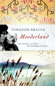 Sneeuwland / Moederland - Yangzom Brauen (ISBN 9789022560075)