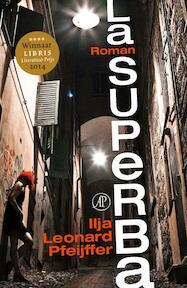 La Superba - Ilja Leonard Pfeijffer (ISBN 9789029589802)