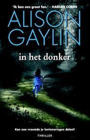 In het donker - Alison Gaylin (ISBN 9789022569023)
