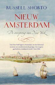 Nieuw Amsterdam - Russell Shorto (ISBN 9789049200640)