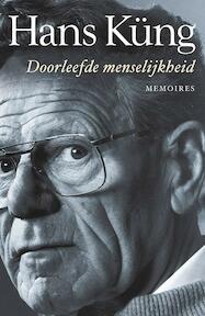 Doorleefde menselijkheid - Hans Küng (ISBN 9789025903985)