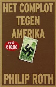 Het complot tegen Amerika - Philip Roth (ISBN 9789029077736)