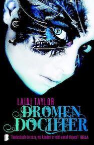 Dromendochter - Laini Taylor (ISBN 9789022564172)