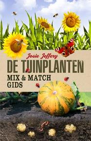 De tuinplanten Mix en Match gids - Josie Jeffery (ISBN 9789052109176)