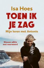 Toen ik je zag - Isa Hoes (ISBN 9789026329180)
