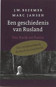 Een geschiedenis van Rusland - J.W. Bezemer, Mechteld Jansen (ISBN 9789028240896)