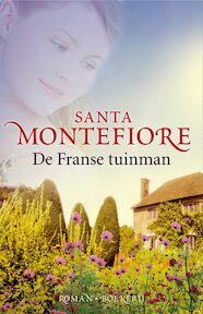 De Franse tuinman - Santa Montefiore (ISBN 9789022549896)