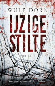 Ijzige stilte - Wulf Dorn (ISBN 9789047517481)
