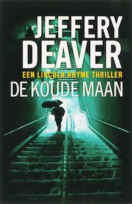 De koude maan - Jeffery Deaver (ISBN 9789026985737)