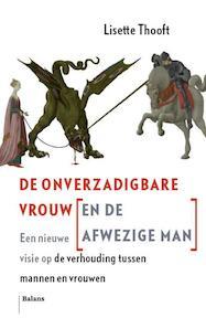 De Onverzadigbare Vrouw (en de Afwezige Man) - Lisette Thooft (ISBN 9789460032851)