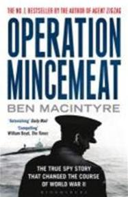 Operation Mincemeat - Ben Macintyre (ISBN 9781408809211)