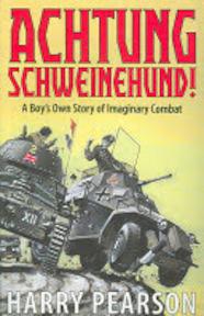 Achtung Schweinehund! - Harry Pearson (ISBN 9780316861366)