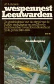 Wespennest Leeuwarden / deel 3 - Ab A. Jansen (ISBN 9060450175)