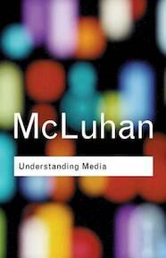 Understanding Media - Marshall Mcluhan (ISBN 9780415253970)