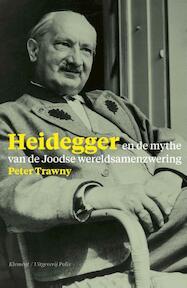 Heidegger en de mythe van de Joodse wereldsamenzwering - Peter Trawny (ISBN 9789463100250)