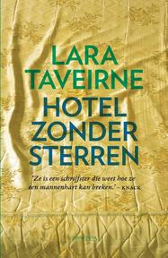 Hotel zonder sterren - Lara Taveirne (ISBN 9789044628340)